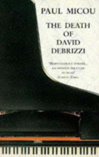 The Death of David Debrizzi By Paul Micou