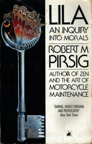 Lila: An Enquiry into Morals by Robert Pirsig