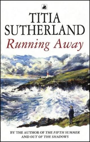 Running Away By Titia Sutherland