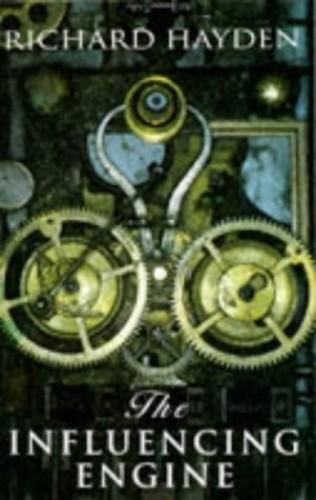 The Influencing Engine By Richard Hayden