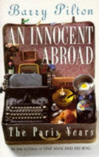 An Innocent Abroad By Barry Pilton
