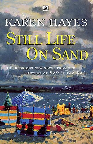 Still Life On Sand By Karen Hayes