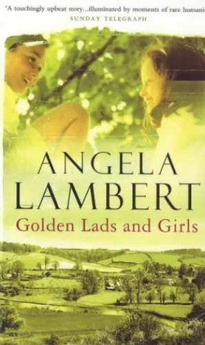 Golden Lads and Girls By Angela Lambert