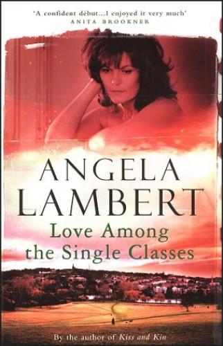 Love Among the Single Classes By Angela Lambert