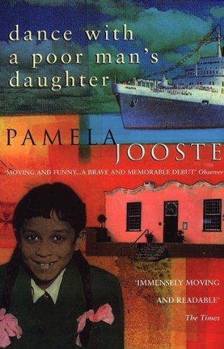 Dance With A Poor Man's Daughter By Pamela Jooste