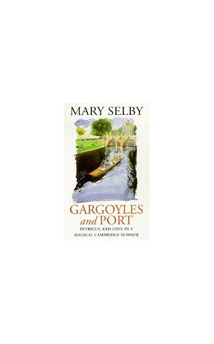 Gargoyles and Port By Mary Selby