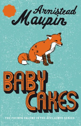 Babycakes: Tales of the City 4 By Armistead Maupin