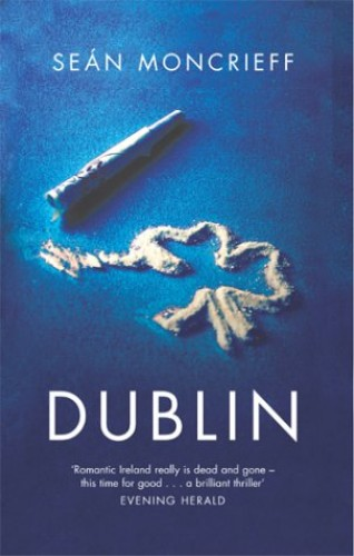 Dublin By Sean Moncrieff