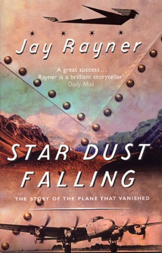 Star Dust Falling By Jay Rayner