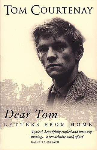 Dear Tom By Tom Courtenay