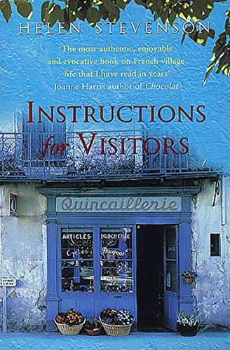 Instructions for Visitors By Helen Stevenson