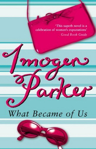 What Became Of Us By Imogen Parker