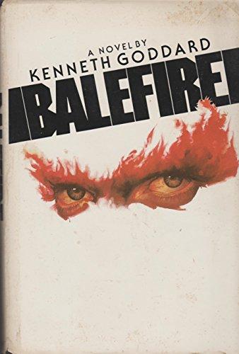 Balefire By Kenneth W Goddard