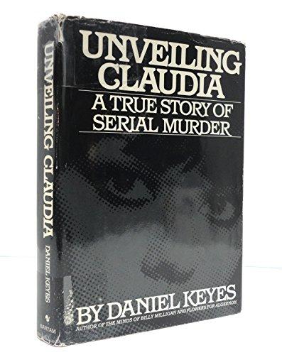 Unveiling Claudia By Daniel Keyes