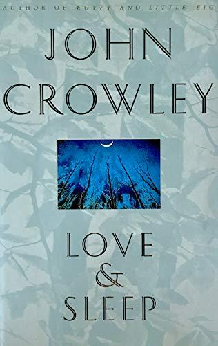 Love & Sleep By John Crowley