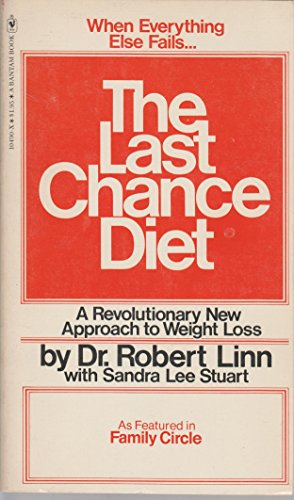 The Last Chance Diet By Dr. Robert Linn