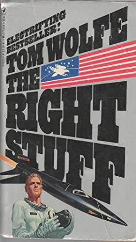 Right Stuff O/R By Tom Wolfe