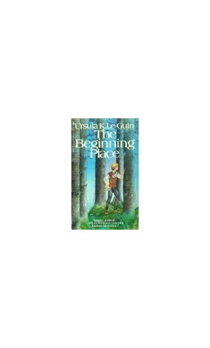 Beginning Place By Ursula K. Le Guin