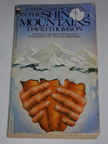 In the Shining Mountains By David Thompson