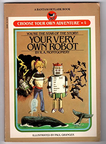 Your Very Own Robot By R. A. Montgomery
