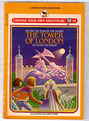 The Tower of London (Skylark Choose Your Own Adventure) by Susan Saunders