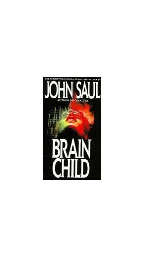 Brainchild By John Saul