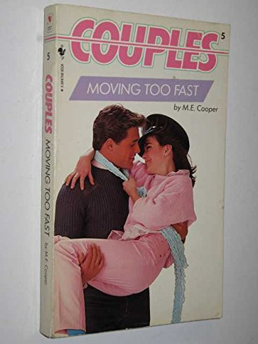 Moving Too Fast By M.E. Cooper