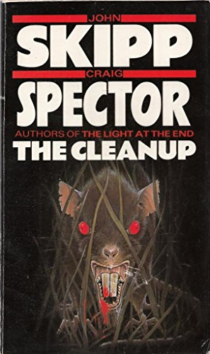 The Clean Up by John Skipp