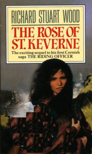 The Rose of St. Keverne By Richard Stuart Wood