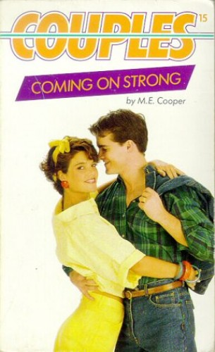 Coming on Strong By M.E. Cooper