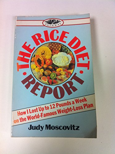 Rice Diet Report By Judy Moscovitz