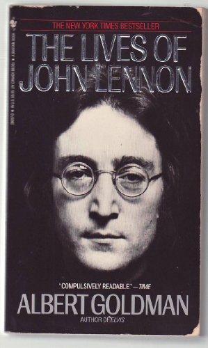 The Lives of John Lennon By Albert Goldman