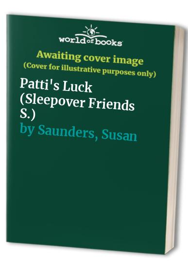 Patti's Luck By Susan Saunders