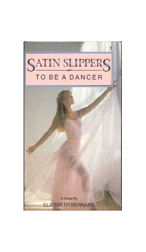 To be a Dancer By Elizabeth Bernard