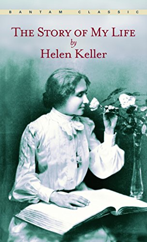 The Story Of My Life (A Bantam Classic) By Helen Keller