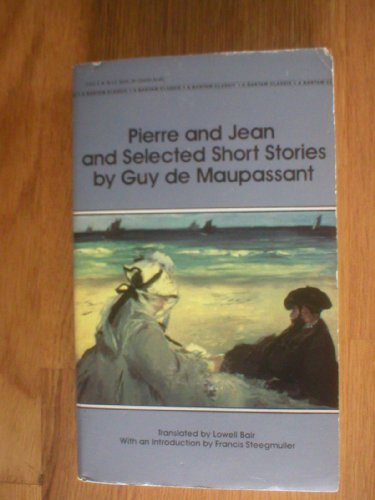 Pierre and Jean By Guy de Maupassant