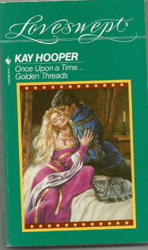 Once upon a Time-- Golden Threads By Kay Hooper
