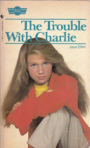 Trouble with Charlie By Jaye Ellen
