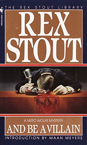 And Be A Villain By Rex Stout