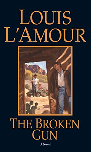 Broken Gun By Louis L'Amour