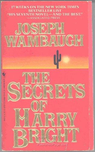 Secrets/Harry/Bright By Joseph Wambaugh