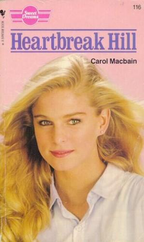 Heartbreak Hill By Carol Macbain