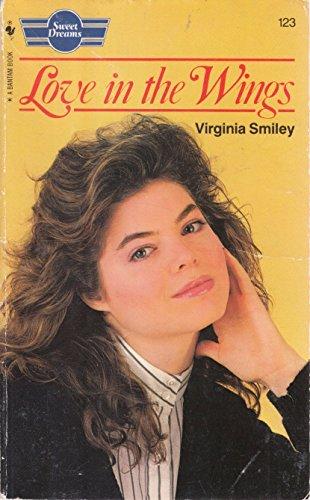 Love in the Wings By Virginia Smiley