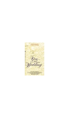You and Your Wedding By Winifred Gray (Consultant Cytopathologist/Histopathologist, John Radcliffe Hospital, Oxford, UK Retired Consultant Pathologist, Oxford Retired Consultant Pathologist, Oxford Retired Consultant Pathologist, Oxford Retired Consultant Pathologist, Oxford)
