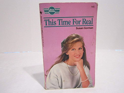 This Time for Real By Susan Gorman
