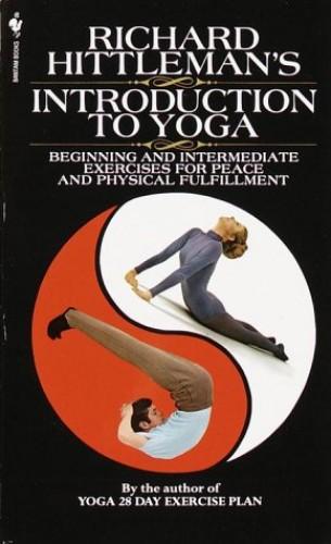 Richard Hittleman's Introduction to Yoga By Richard Hittleman