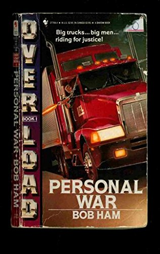 Overload 1:Personal War By Bob Ham
