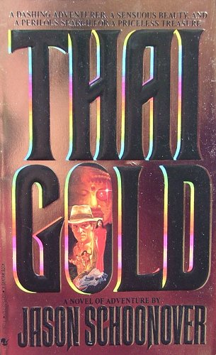 Thai Gold By Jason Schoonover