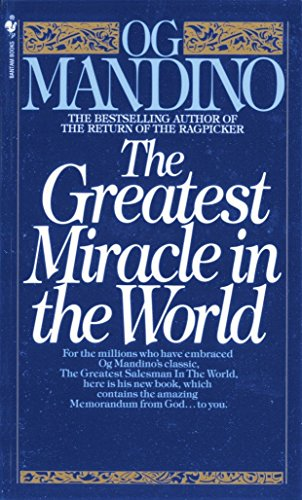 Greatest Miracle In The World By Og Mandino