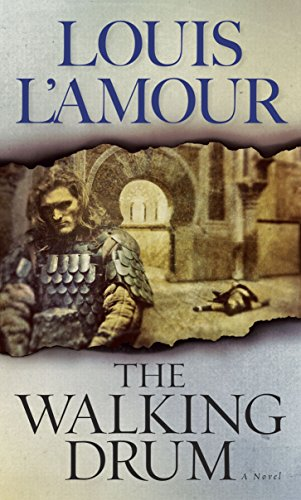 Walking Drum By Louis L'amour